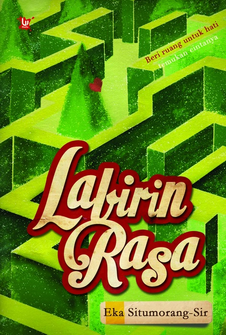 Labirin Rasa, novel cinta dengan suguhan tempat-tempat eksotis di Indonesia.