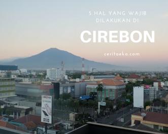 Itinerary Liburan ke Cirebon